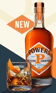 A BOLD MOVE FOR POWERS WITH A NEW LOOK AND ITS FIRST EVER BOTTLEDCOCKTAIL